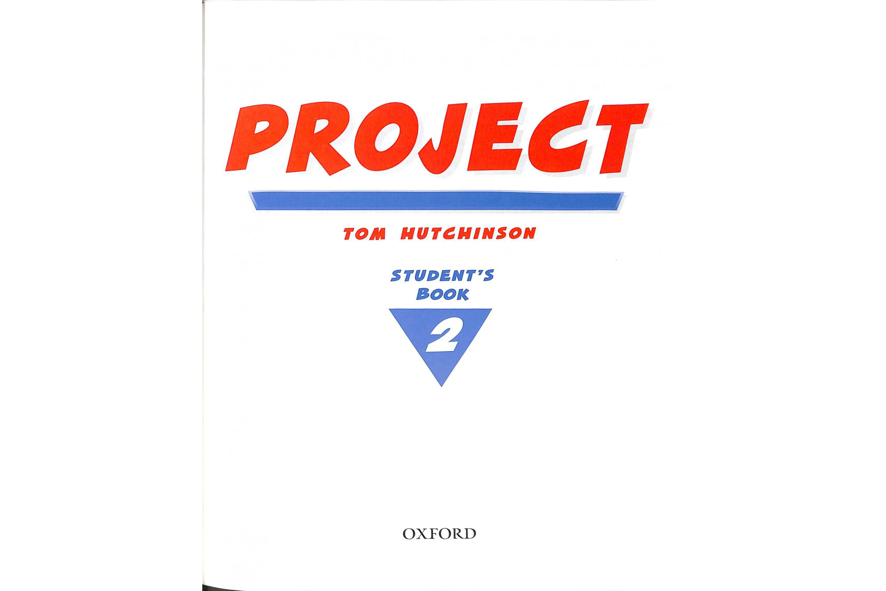 Project 2 Second Edition: Student's Book
