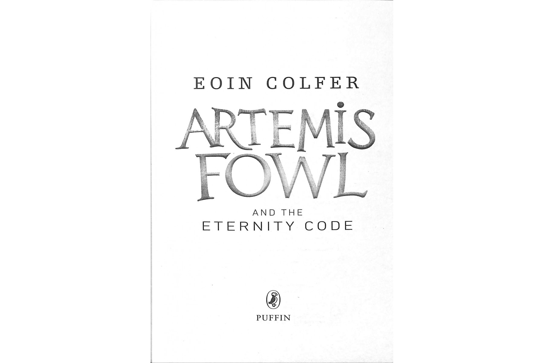 Artemis Fowl and the Eternity Code. Book 3