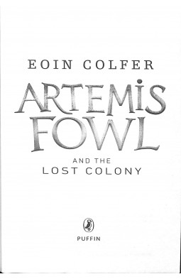 Artemis Fowl and the Lost Colony. Book 5