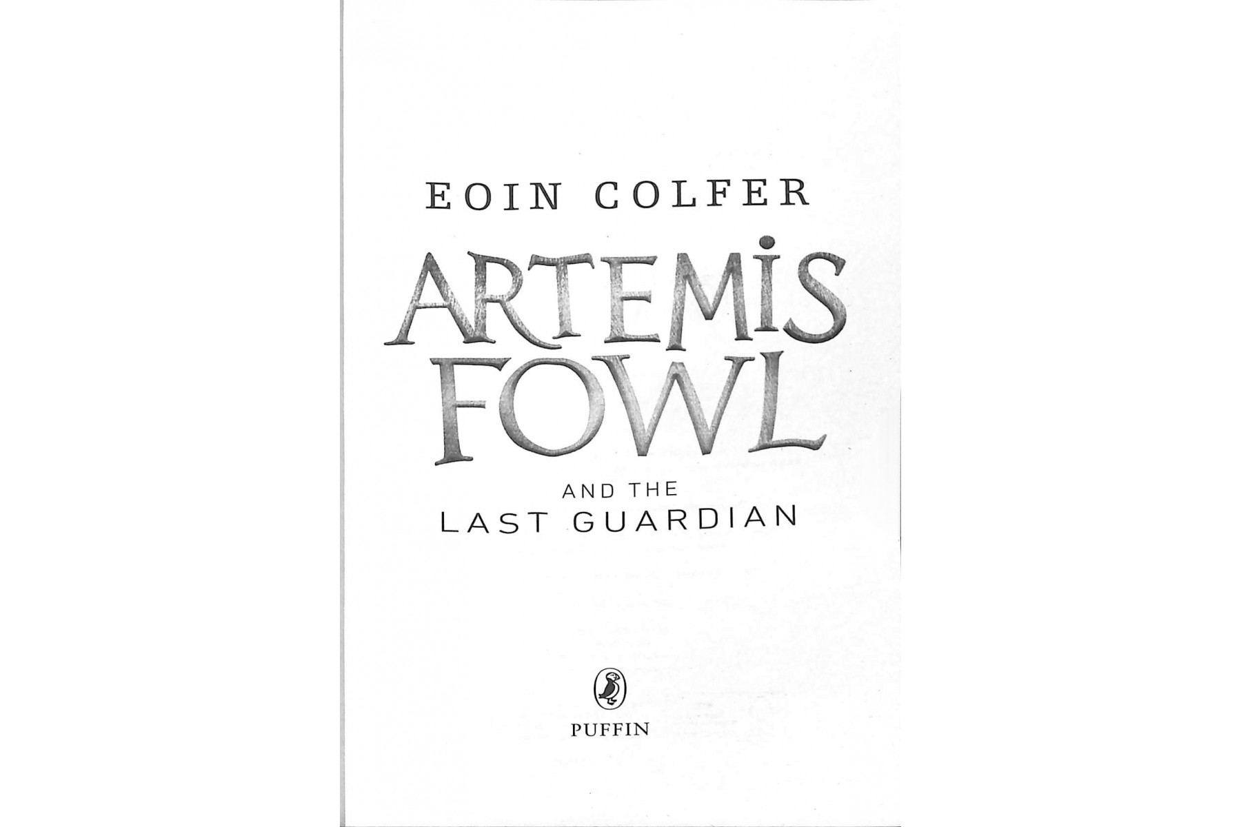 Artemis Fowl and the Last Guardian. Book 8