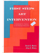 First Steps in the Art of Intervention: A Guidebook for Trainees in the Helping Professions