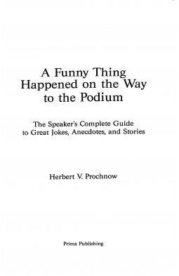 A Funny Thing Happened on the Way to the Podium