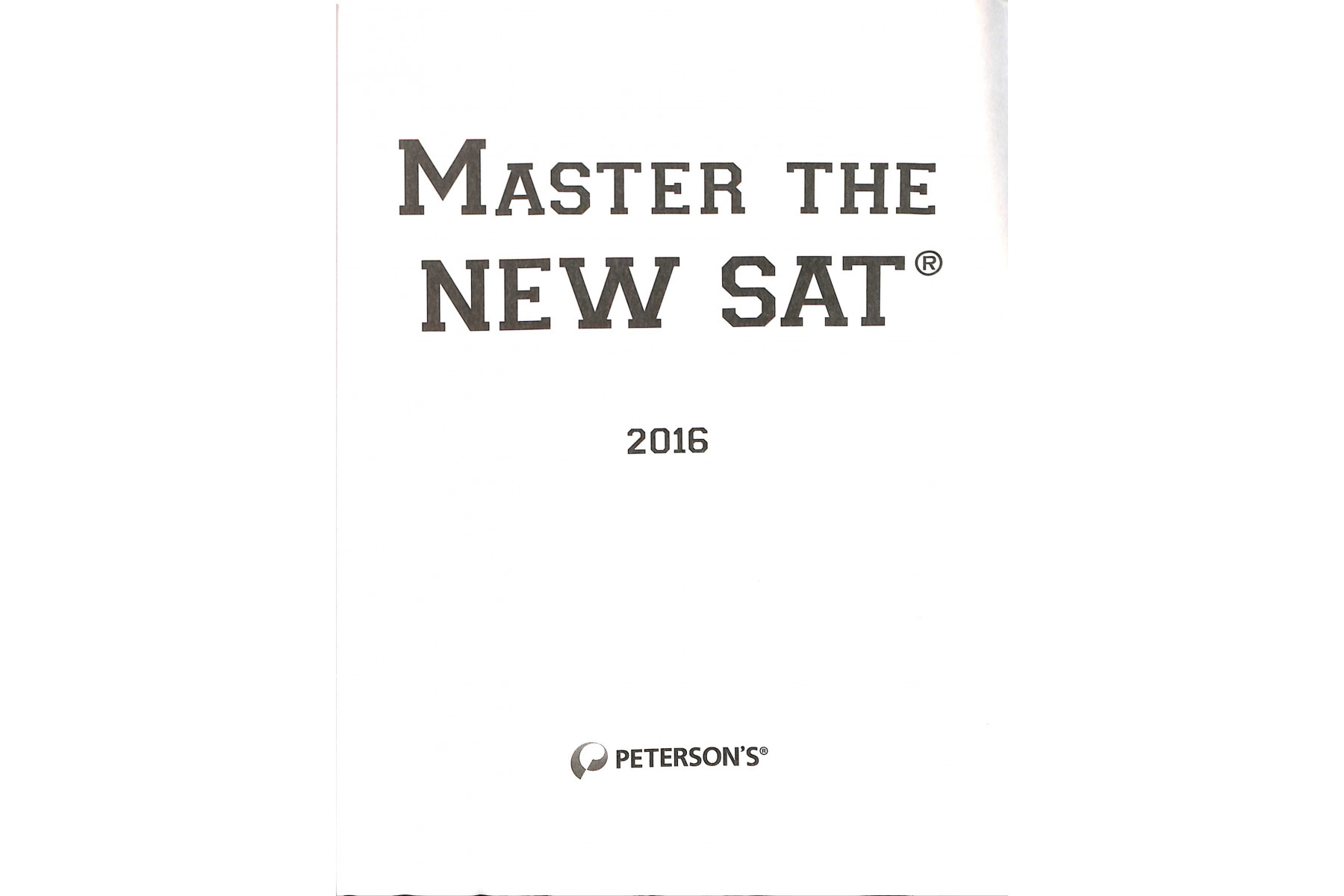Master the New SAT 2016 (Peterson's Sat Prep Guide)