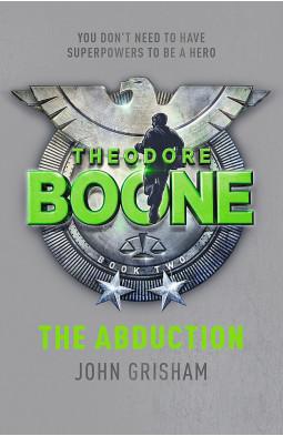 Theodore Boone: The Abduction (Book 2)