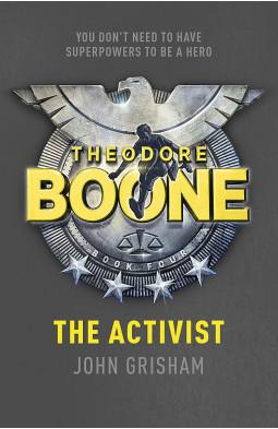 Theodore Boone: the Activist (Book 4)