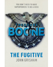 Theodore Boone: The Fugitive (Book 5)