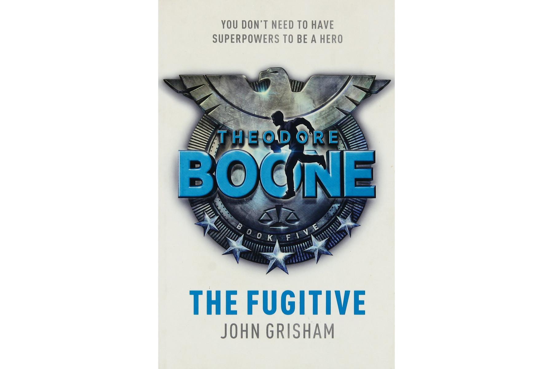 Theodore Boone: The Fugitive (Book 5)