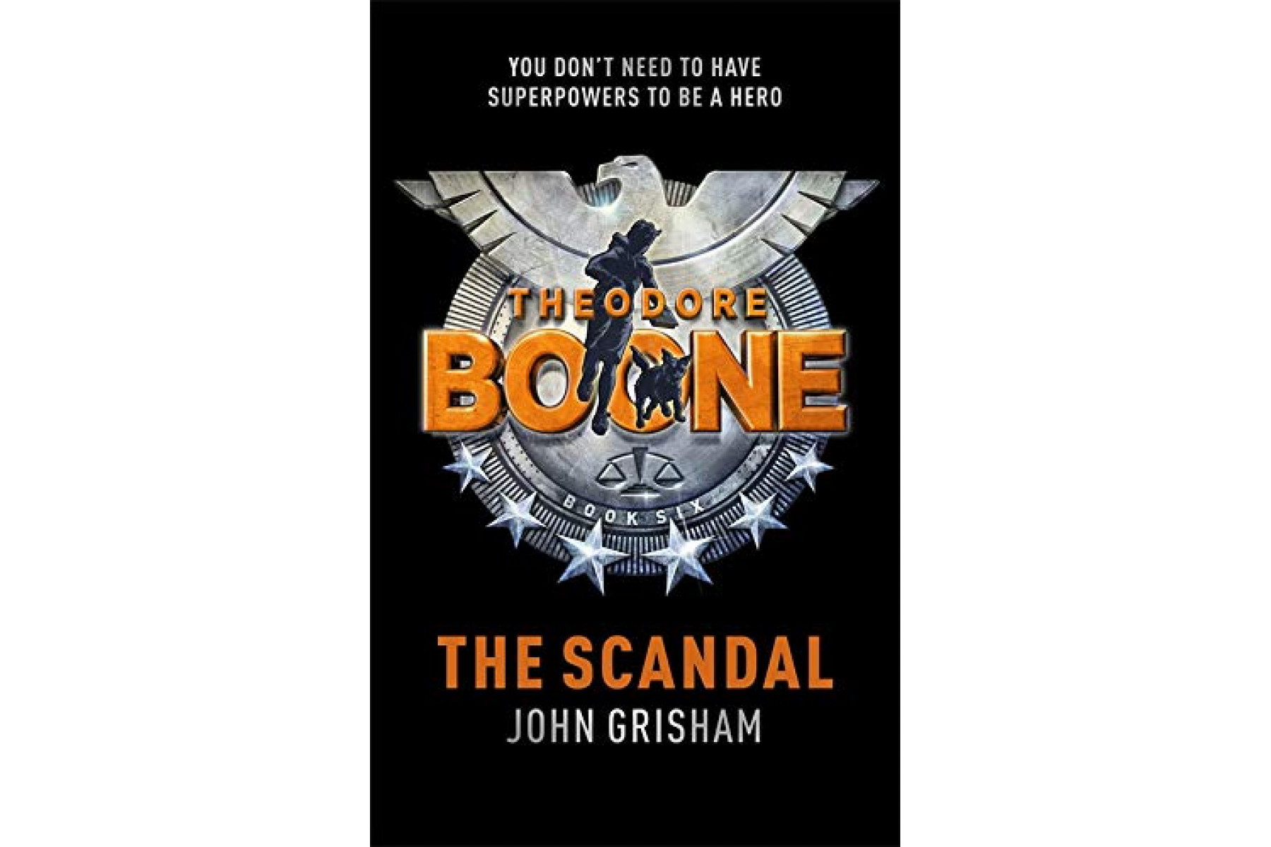Theodore Boone: The Scandal (Book 6)