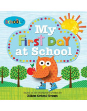 My First Day at School (Schoolies Storybooks)